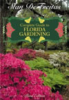 The Complete Guide to Florida Gardening
